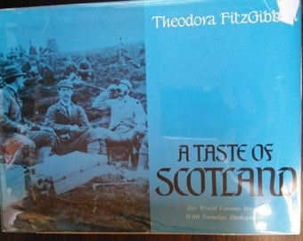 A Taste of Scotland by Theodora Fitzgibbon