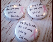 1 inch breast cancer pin back button pink ribbon yes they're fake custom buttons rockerbyebuttons