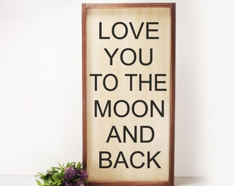 Love You To The Moon And Back- Framed Hand Painted  Wood Sign Made From Up Cycled Wood- Rustic-Farmhouse Decor-Country Decor-Home Decor
