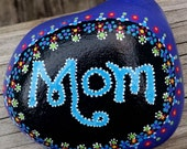 MOM rocks!  Hand-painted beach rock / paperweight / garden decoration / gift for mom