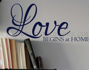LOVE begins at home WALL DECAL