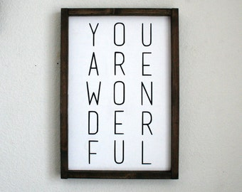 You Are Wonderful Painted Sign. Home Decor. Rustic Decor. Nursery. Gift. Wedding. Modern.