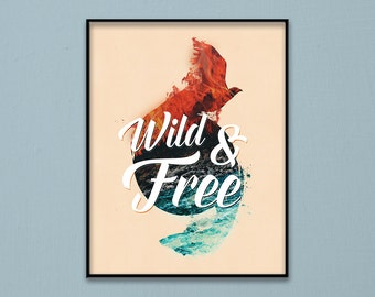 Wild & Free nature art print - Fire / Water - personal use - digital instant download