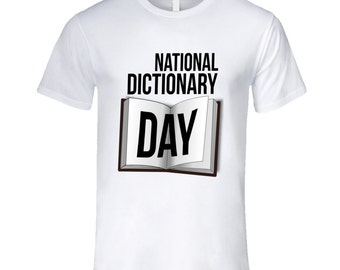 National Dictionary Day Fun Celebration Day T Shirt