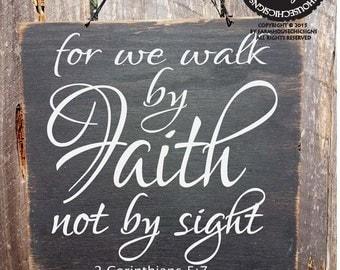 2 Corinthians Sign, Walk in Faith, Christian Decor, Bible Verse Sign, 13