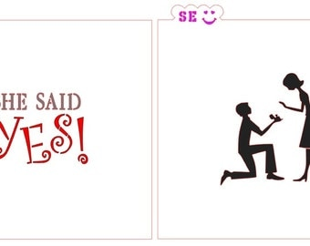 """Pop The Question Couple, """"She Said Yes"""" Stencils or Set of 2"""