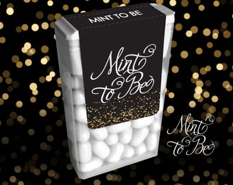 Wedding Favor Labels for Tic Tacs Mint to Be Engagement Labels Back and Gold Customize Design