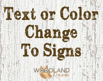 Text or Color Change To Signs