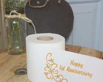 Paper Anniversary Gift ~ Happy 1st Anniversary Embroidered Toilet Paper, Wedding Anniversary