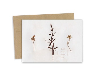 I will always beside you - card - Plant specimen