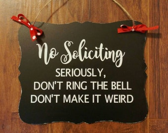 No Soliciting Sign - Wall Hanging - Front Door Decor