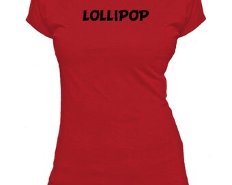 Lollipop. One Word. Ladies fitted t-shirt.