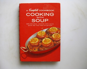 Campbell's Cooking With Soup, Hardcover, Vintage Spiral Bound Collectible Cookbook, Fun 1950's Vintage Recipes