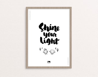 """Hand-lettering - Digital Printable - """"Shine Your Light"""" Quote - 8x10 / A4 - Instant Download"""