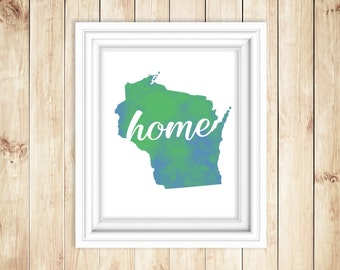 Wisconsin Home Watercolor Print   WI Wall Art   State Watercolor Art Print   Wisconsin Wall Decor   USA State Art Print  Map Decor