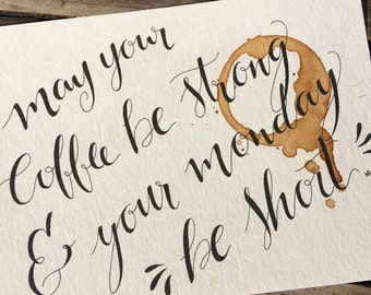 Lettering Watercolour coffee, ink, original