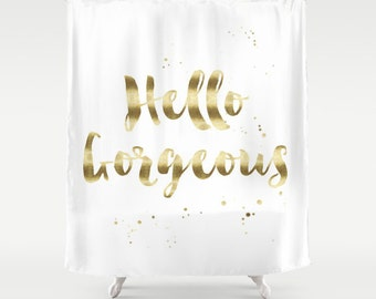 Hello Gorgeous Shower Curtain Girls Bathroom Shower Curtain Quote Shower Curtain Black Gold Bathroom Decor apartment Shower Curtain