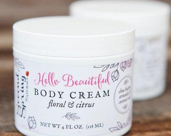 Hello Beautiful  - Body Cream - Moisturizing body lotion -  moisturizing cream - Hand and Body Cream - Gift for Her