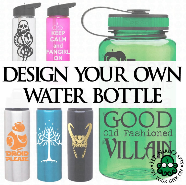 design your own water bottle With design my own water bottle