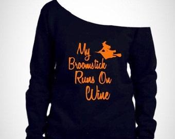 womens off shoulder halloween shirt / my broomstick runs on wine / Womens halloween shirt