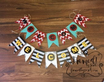 Welcome Banner Bunting, choose your colors
