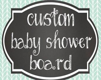Custom Baby Shower Board // Custom Theme // Printable Baby Shower Sign