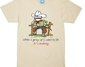 When I grow up I want to be a Cowboy Tee