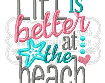Embroidery design 5x7 6x10 Life is better at the beach cruise embroidery, beach embroidery, summer vacation, sea embroidery, socuteappliques