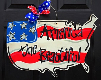 Independence Day Door Hanger-America the Beautiful Door Hanger, Memorial Day Door Hanger, American Flag Decor, Wooden 4th of July Hanger