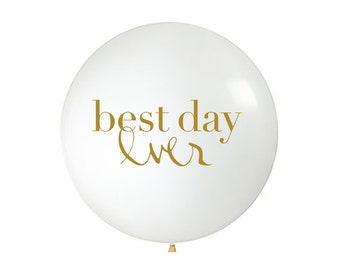 BEST DAY ever Jumbo Balloon   Gold/White