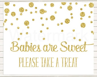 Gold Glitter Babies are Sweet Please Take a Treat Sign, Take a Treat Sign, Baby Shower Decoration Digital JPEG PDF Printable