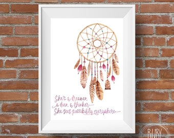 Printable, She's a dreamer, wall print, wall art, boho print, dreamcatcher, dream catcher, girls room, girls decor, office art, mother, gift