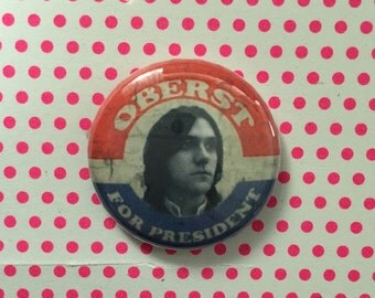 "Conor Oberst 1"" pin, magnet, bright eyes, pinback, president"