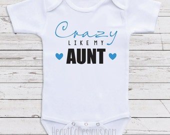 "Funny Aunt Baby One Piece Bodysuit ""Crazy Like My Aunt"" Aunt Baby Clothes, Baby Shower Gifts Newborn Clothing Baby Clothes M45"
