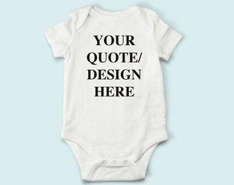 Design Your Own Shirt, Custom Infant, Custom Bodysuit, Customizable Clothing, Quote Bodysuit, Toddler Clothing, Personalized Bodysuit