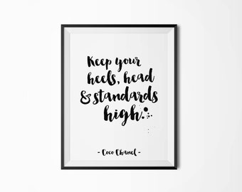 Keep your heels, head and standards high, Motivational poster, Printable poster, Wall art, Digital poster, Scandinavian poster, Minimal