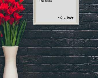 C. S. Lewis Quote Print, Printable Art, Instant Download