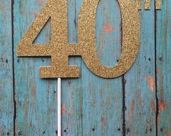 40th Birthday Cake Topper, 40th Cake Topper, 40 Birthday Cake Topper, Forty Birthday, Gold Cake Topper, 20th, 30th, 50th, 60th, 70th, 80th