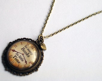 Book Lover Necklace ~  So Many Books ~ So Little Time ~ Book Jewelry ~ Book Lover Gift