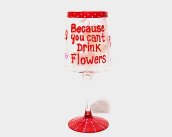 Because you can't drink flowers