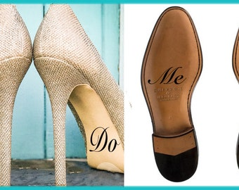 I do Wedding Shoe Decal Bride and Groom, I Do and Me Too Shoe Decal, Wedding Decorations, Shoe Decal