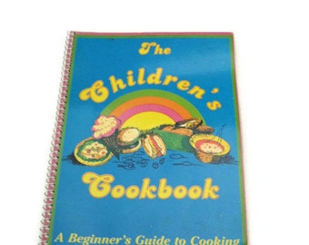 Vintage  The Children's  Cookbook Vintage Kids Cookbook paper ephemera Kids  Cooking Recipes Kids Beginners Cookbook