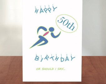 Happy Birthday Runner - 50th Birthday Card for Runner - 40th Birthday Card - For Runners - Runner Birthday - Funny Cards - New Age Group