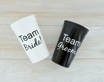 Team Bride Team Groom Cups