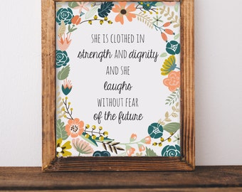 She is Clothed in Strength and Dignity Print//Wall Decor//Nursery Decor//Inspirational Quote