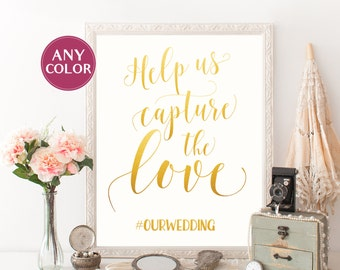 Gold hashtag sign Printable wedding hashtag sign Gold calligraphy wedding signs Help us capture the love sign wedding Hash tag signs