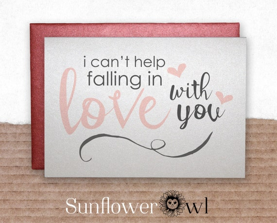 I can't help falling in love with you sweet love card for