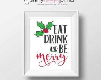 Eat Drink and Be Merry, Christmas Digital Print, Downloadable DIY Holiday Sign & Decor, Retro Xmas, Red Green Art, Shiny Happy Prints