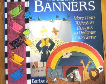 Making Beautiful Banners:  by Barbara Webster