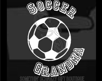 Soccer Grandma Decal, Vinyl Decal, Soccer Vinyl Decal, Window Decal, Car Decal, Laptop Decal, Tablet Decal, Soccer Family Decal